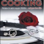 "Exclusive! Dominique Schiavoni, author of ""Collared Cooking"" dishes up D/S wisdom"