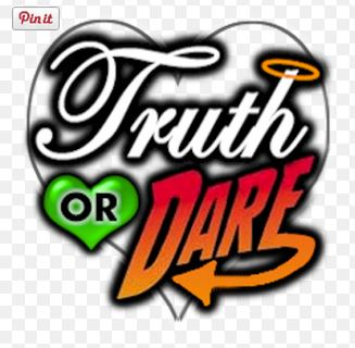 Truth or Dare? What else isn't she's not telling me?
